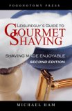Guide to Gourmet Shaving